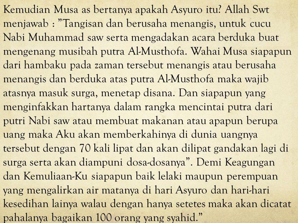 Latar Belakang Diriwayatkan dari Kitab Mustadrok Wasail juz 10 halaman 319 diriwayatkan dari Syeik Fakhrud din Ath-thoroiyhi dalam Majmail Bahrain dal