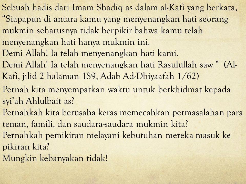 "Imam Ali as berkata: ""Barang siapa yang tidak peduli pada hajat saudara seimannya, dan tidak memperdulikan masalahnya dengan hartanya, jabatannya, tan"