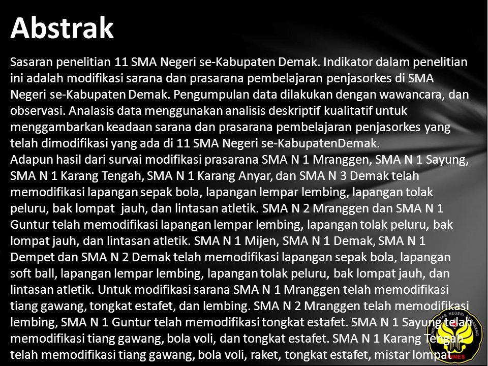 Abstrak Sasaran penelitian 11 SMA Negeri se-Kabupaten Demak.