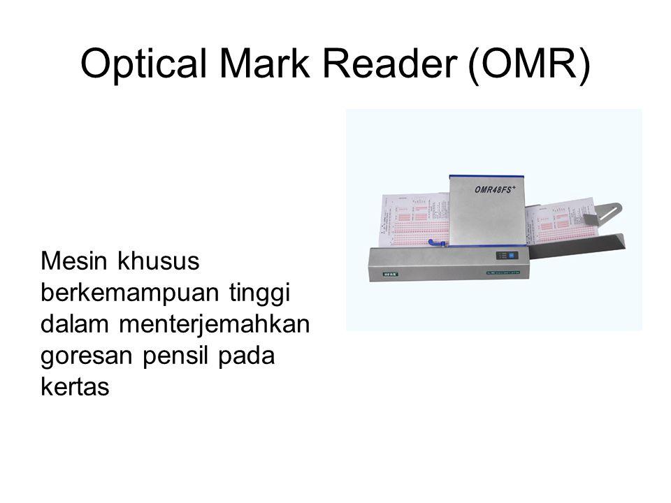 Optical Mark Reader (OMR) Mesin khusus berkemampuan tinggi dalam menterjemahkan goresan pensil pada kertas