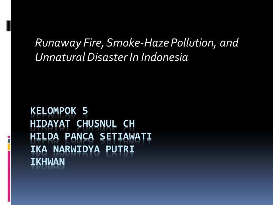  Bencana kebakaran di Kalimantan dan Sumatra, 1997-1998  Jumlah kebakaran di Sumatera dan Kalimantan mulai meningkat pada bulan April-Mei 1997.