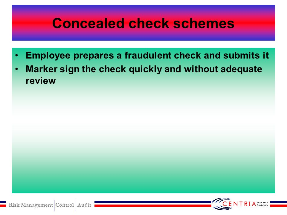 Risk Management Control Audit Altered payee modus Altering Check