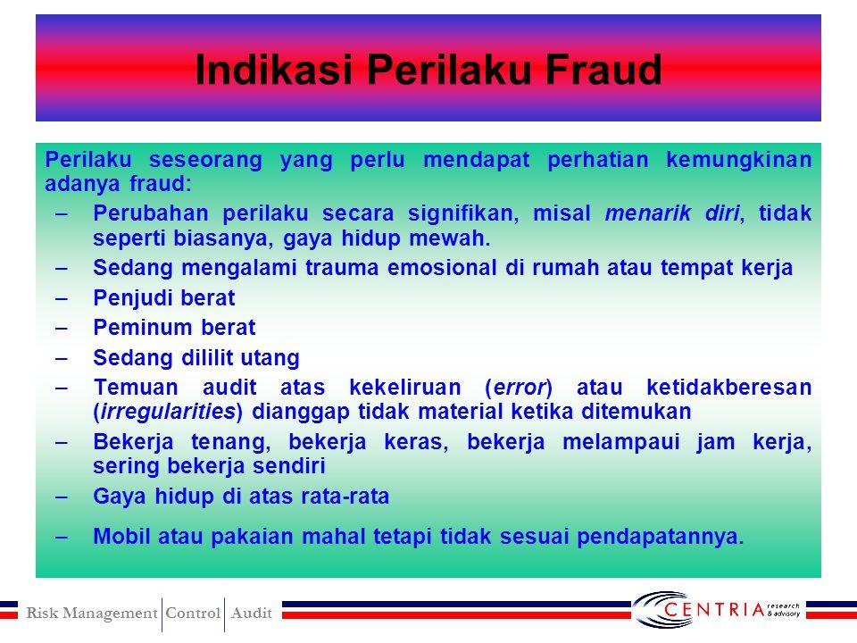 Risk Management Control Audit Jenis, Korban dan Pelaku Fraud Jenis FraudKorbanPelakuPenjelasan/Contoh Pencurian oleh pekerja Pemberi kerjaPekerjaPeker