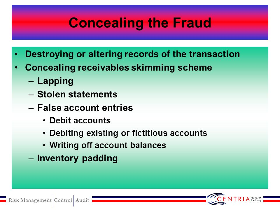 Risk Management Control Audit Converting Stolen Check Dual endorsement False company account Altered payee designation Check for currency substitution