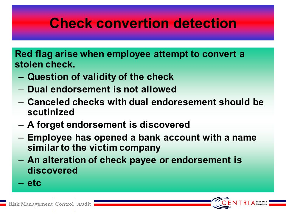 Risk Management Control Audit Receipt or Sales Level detection Key analytical procedures, such vertical and horizontal analysis of sales account Ratio