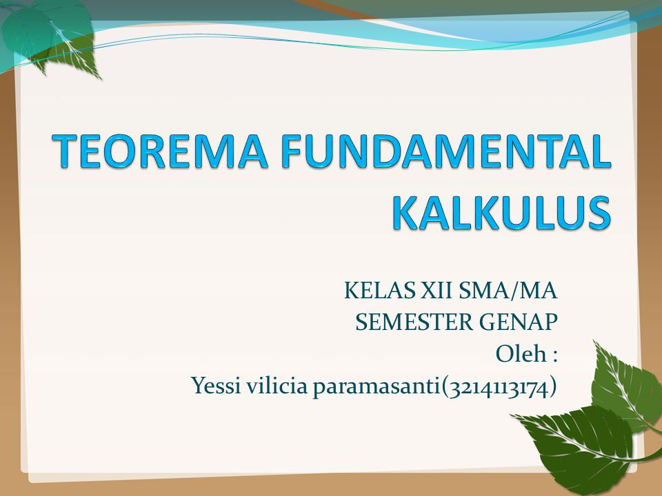 KELAS XII SMA/MA SEMESTER GENAP Oleh : Yessi vilicia paramasanti(3214113174)