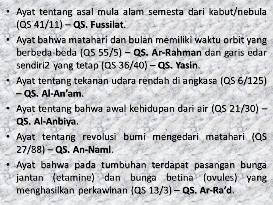 Ayat tentang asal mula alam semesta dari kabut/nebula (QS 41/11) – QS. Fussilat. Ayat tentang asal mula alam semesta dari kabut/nebula (QS 41/11) – QS