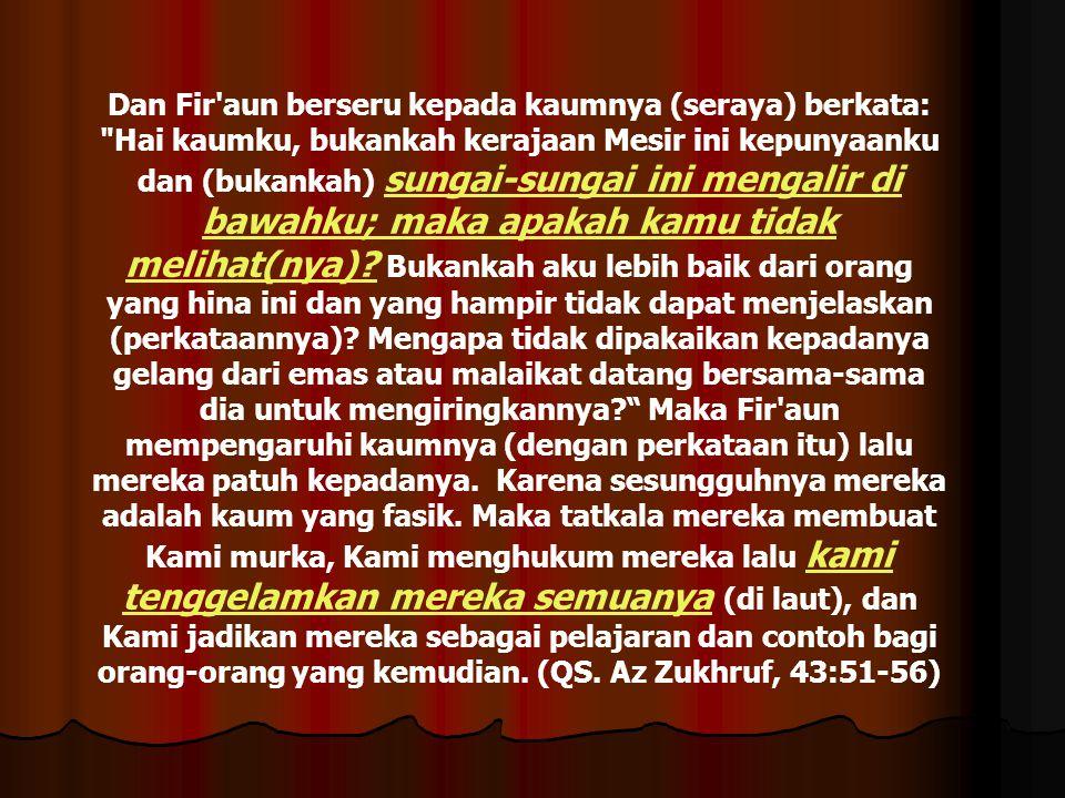 Dan Fir'aun berseru kepada kaumnya (seraya) berkata: