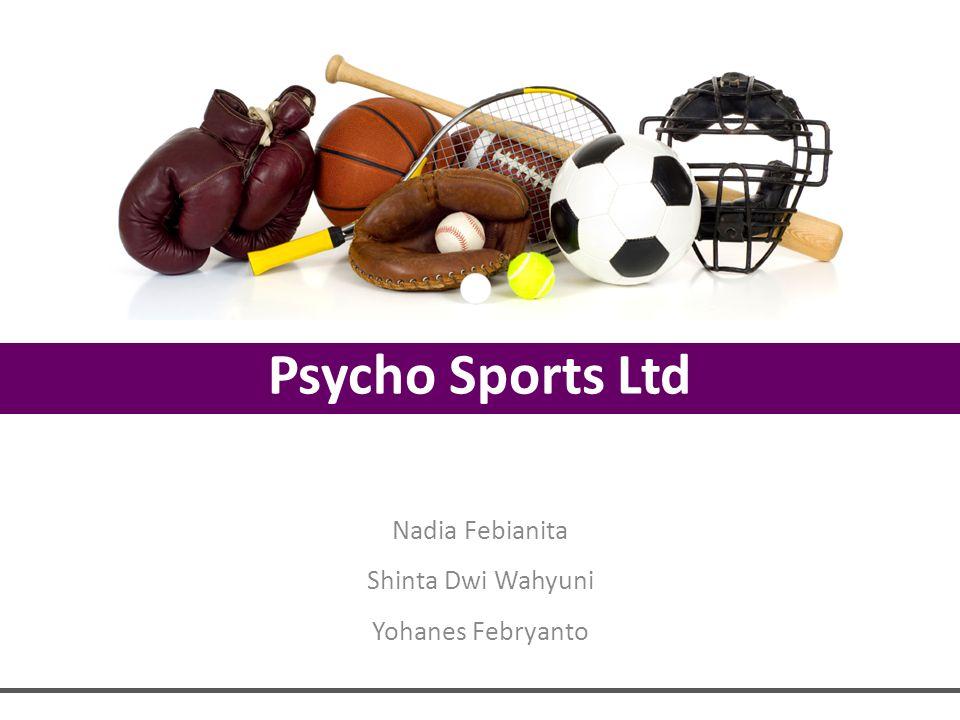 Psycho Sports Ltd Nadia Febianita Shinta Dwi Wahyuni Yohanes Febryanto