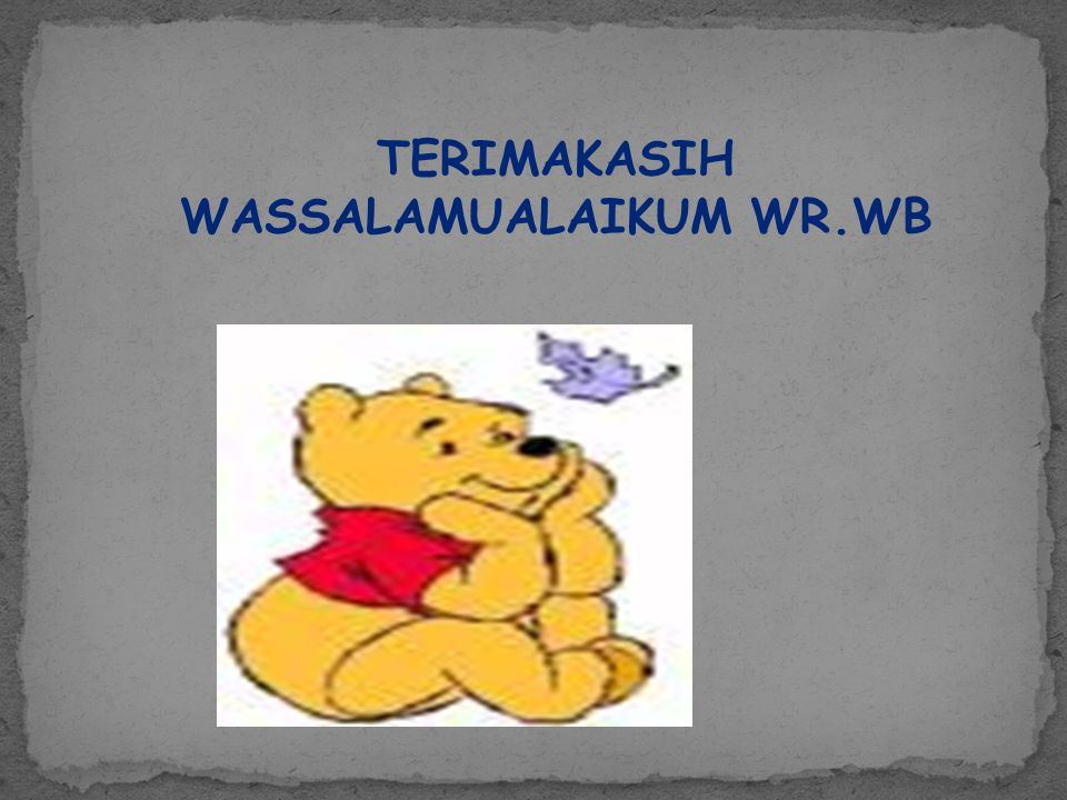 TERIMAKASIH WASSALAMUALAIKUM WR.WB