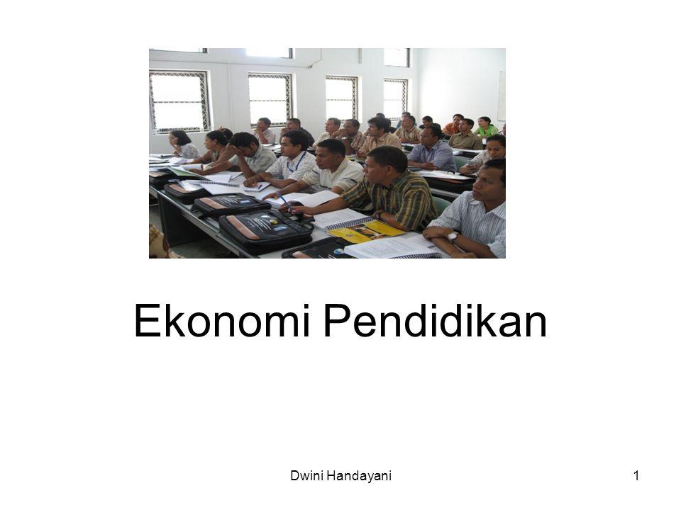 1 Ekonomi Pendidikan Dwini Handayani