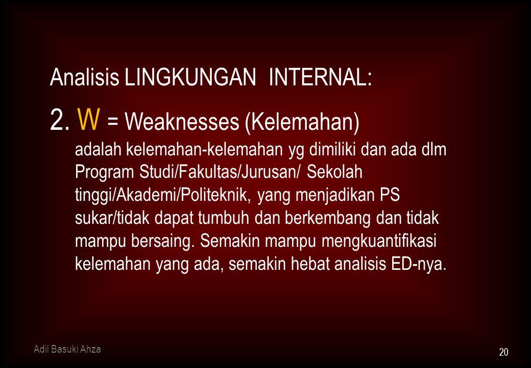 Analisis LINGKUNGAN INTERNAL: 2.