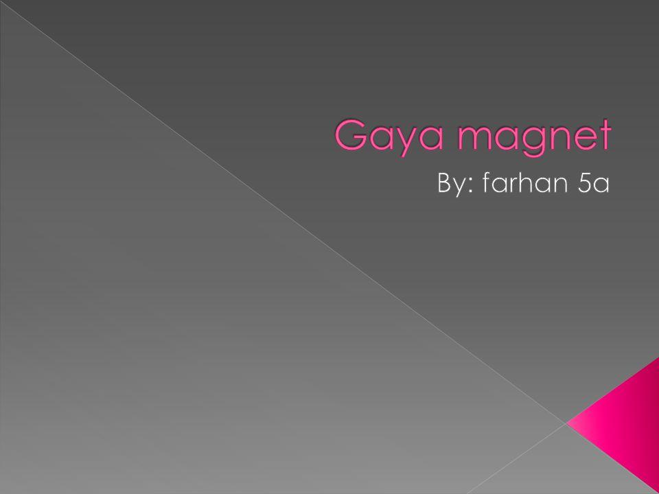  Istilah magnet berasal dari kata magnesia .magnesia adalah sebuah kota kecil di asia, disana tempat pertama kali menemukaan batu yang dapat menarik besi,lalu disebut magnet.namun demikian tidak semua besi dapat ditarik magnet,apa sebenarnya sifat magnet itu?