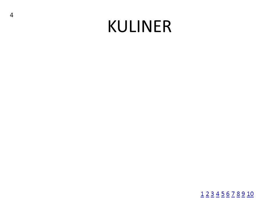 KULINER 4 11 2 3 4 5 6 7 8 9 102345678910