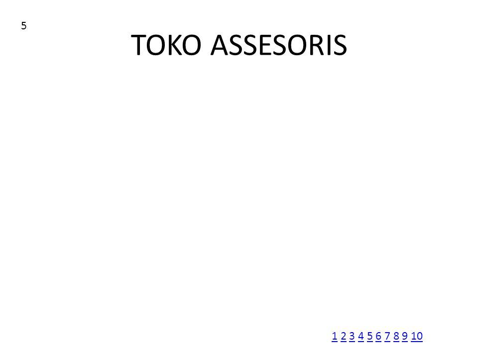 TOKO ASSESORIS 5 11 2 3 4 5 6 7 8 9 102345678910