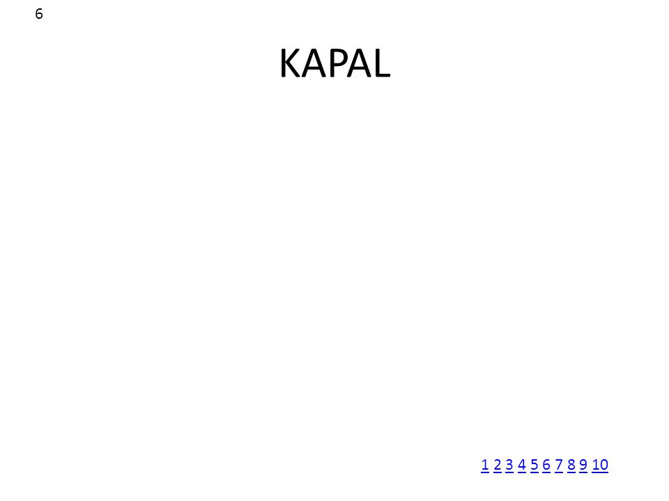 KAPAL 6 11 2 3 4 5 6 7 8 9 102345678910