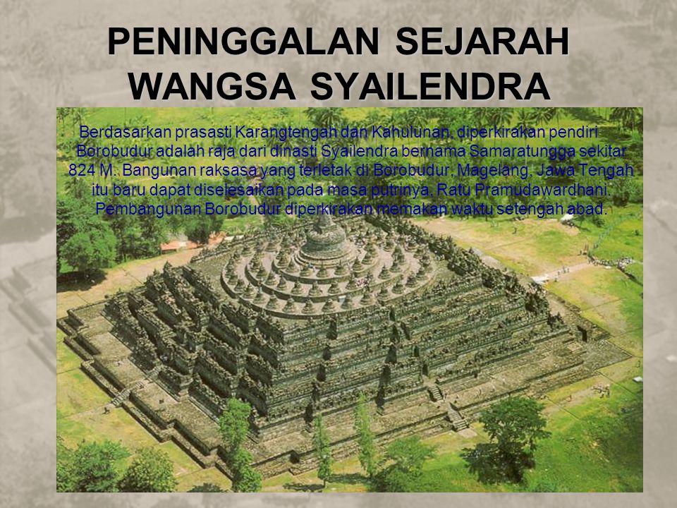 Berdasarkan prasasti Karangtengah dan Kahulunan, diperkirakan pendiri Borobudur adalah raja dari dinasti Syailendra bernama Samaratungga sekitar 824 M.