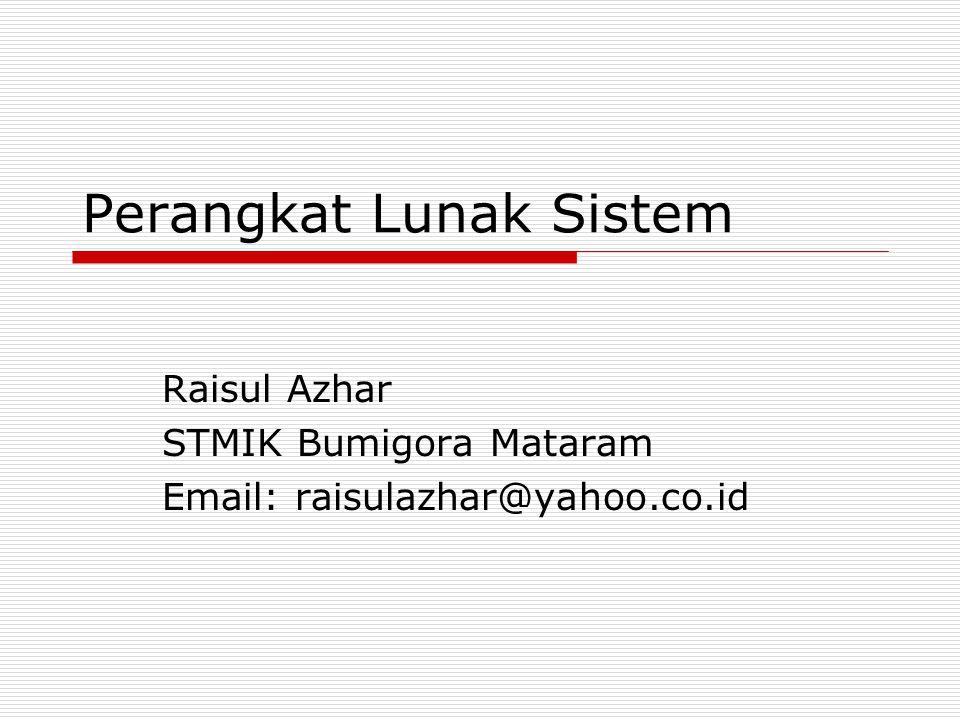 Macam-macam Perangkat Lunak  Sistem Operasi  Utilitas; Untuk pengendalian/pengalokasian sumber daya komputer; scandisk, TAR  Device Driver;untuk membantu komputer mengendalikan piranti-piranti periperal.