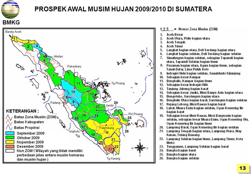 BMKG 13 PROSPEK AWAL MUSIM HUJAN 2009/2010 DI SUMATERA