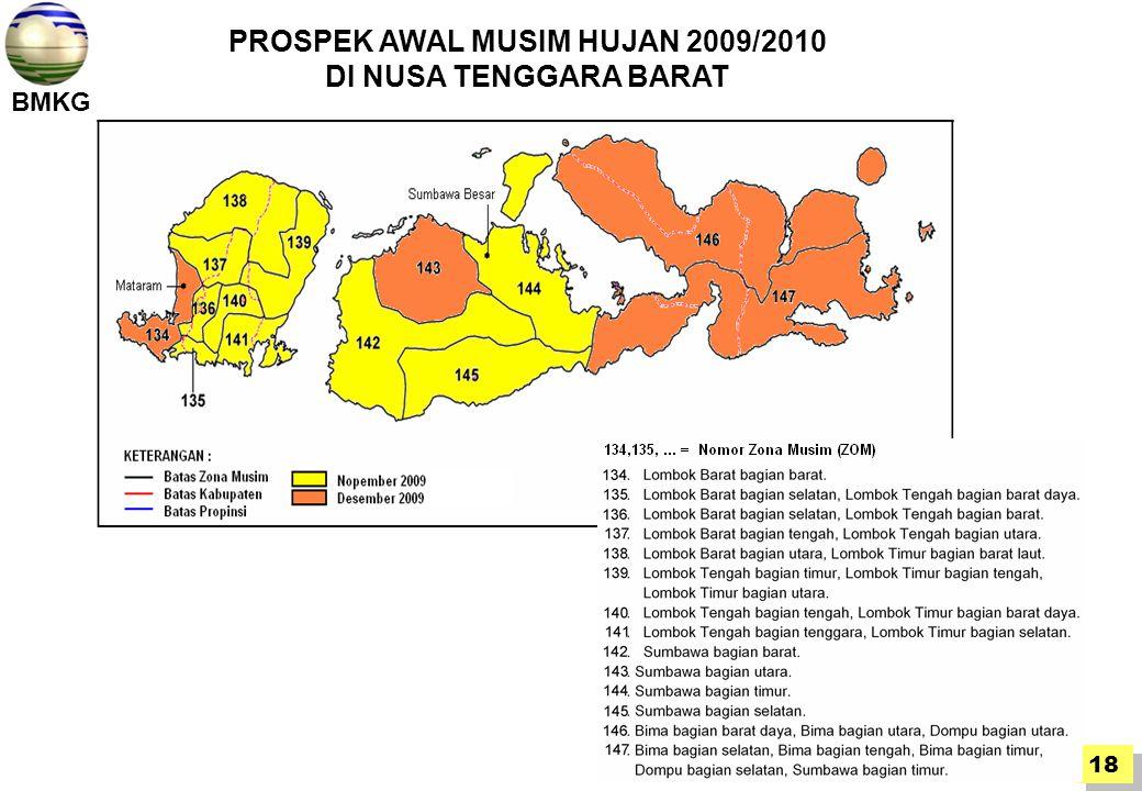 BMKG 18 PROSPEK AWAL MUSIM HUJAN 2009/2010 DI NUSA TENGGARA BARAT