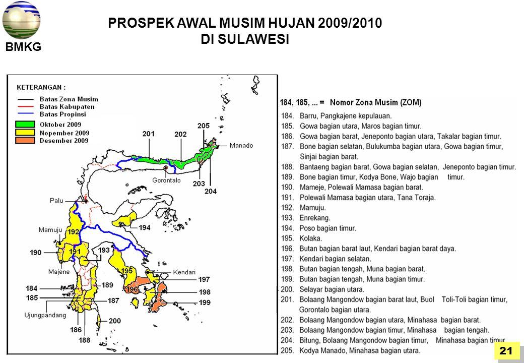 BMKG 21 PROSPEK AWAL MUSIM HUJAN 2009/2010 DI SULAWESI