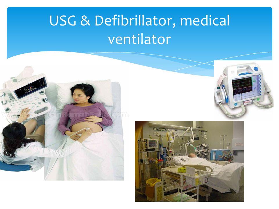 USG & Defibrillator, medical ventilator