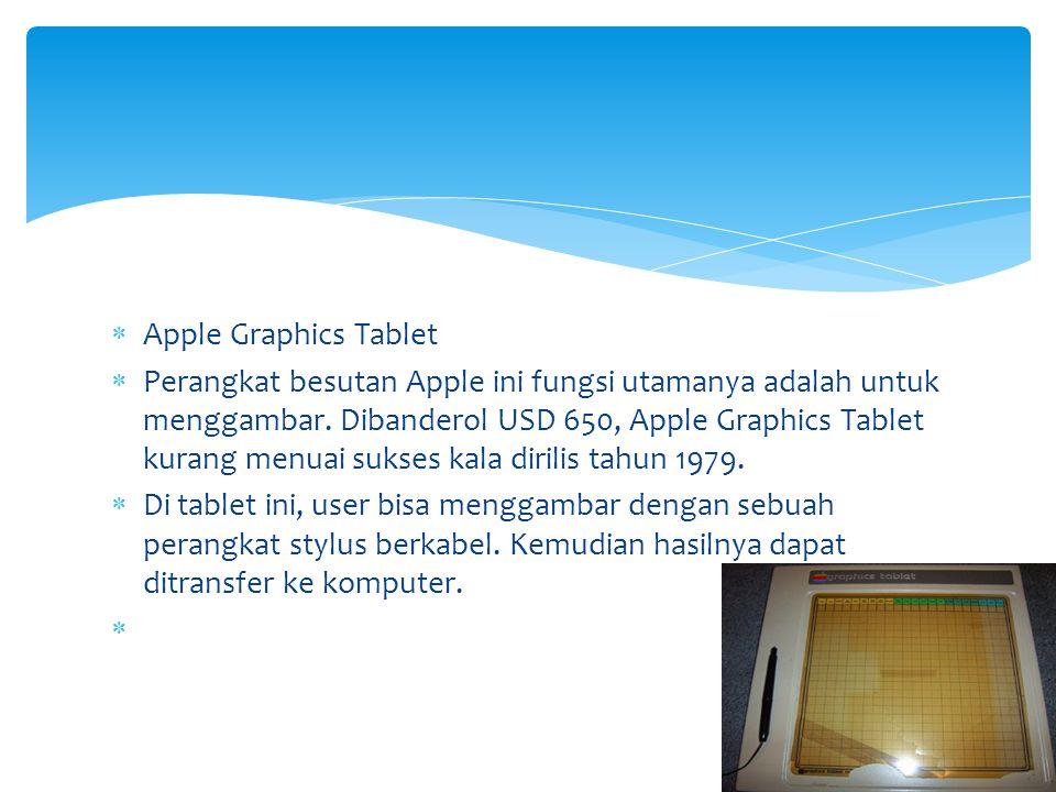  Apple Graphics Tablet  Perangkat besutan Apple ini fungsi utamanya adalah untuk menggambar. Dibanderol USD 650, Apple Graphics Tablet kurang menuai