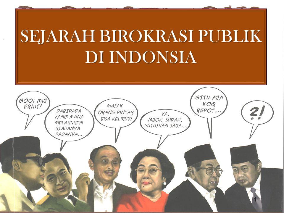 1.Birokrasi di Indonesia tidak pernah lepas dari pengaruh sistem politik yang sedang berlangsung 2.Apapun sistem politik yang diterapkan, birokrasi tetap memegang peran sentral  Birokrasi menjadi sulit melepaskan diri dari jaring-jaring kepentingan politik praktis 3.Ciri Birokrasi modern yang rasional sulit untuk diwujudkan 4.Birokrasi menjelma menjadi monster raksasa yang mengerikan sebagai perwujudan nyata dari kekuasaan negara LATAR BELAKANG 2