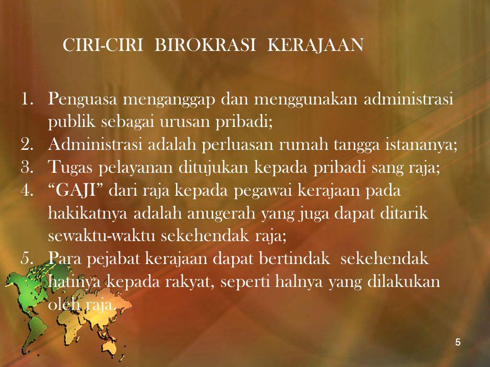 BIROKRASI KERAJAAN MATARAM 1.Wilayah kekuasaan Kerajaan Mataram meliputi hampir seluruh Pulau Jawa, bahkan sampai Bali dan Lombok; 2.Birokrasi Kerajaan Mataram dibagi menjadi 2 (dua): a.Birokrasi pemerintahan pusat (Keraton), dan b.Birokrasi pemerintahan daerah di luar keraton (manca negara) 3.Birokrasi pemerintahan pusat dipimpin langsung oleh Raja yang berkuasa berdasarkan pada garis kekuasaan kharismatik-tradisional 6