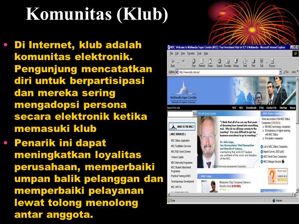 Komunitas (Klub) Di Internet, klub adalah komunitas elektronik. Pengunjung mencatatkan diri untuk berpartisipasi dan mereka sering mengadopsi persona