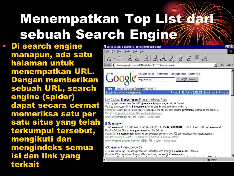 Menempatkan Top List dari sebuah Search Engine Di search engine manapun, ada satu halaman untuk menempatkan URL. Dengan memberikan sebuah URL, search
