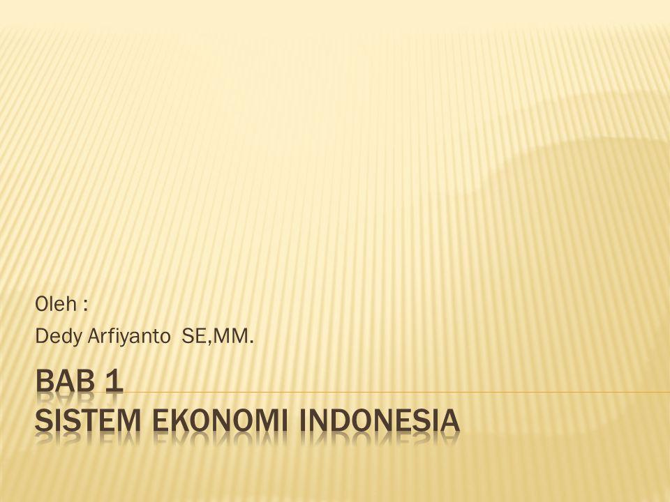 Oleh : Dedy Arfiyanto SE,MM.