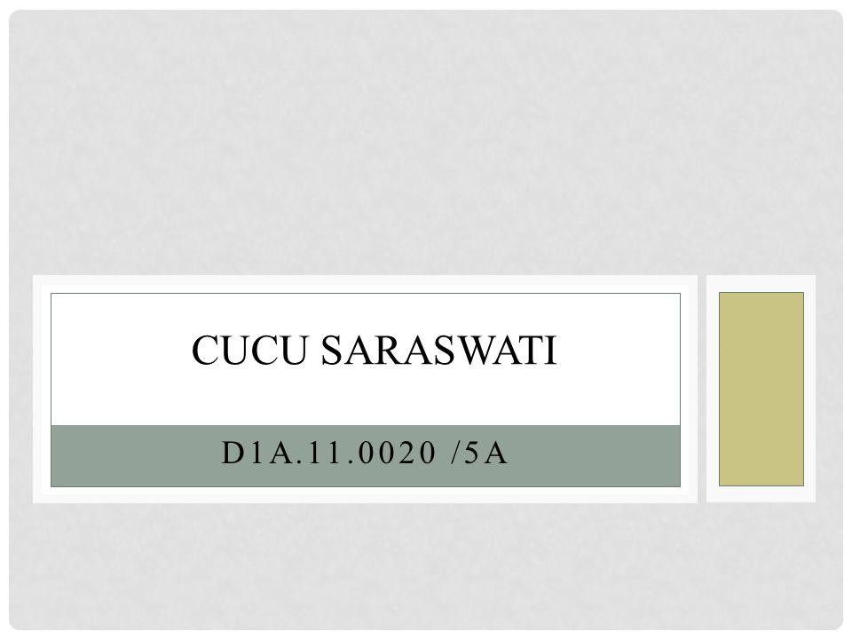 D1A.11.0020 /5A CUCU SARASWATI