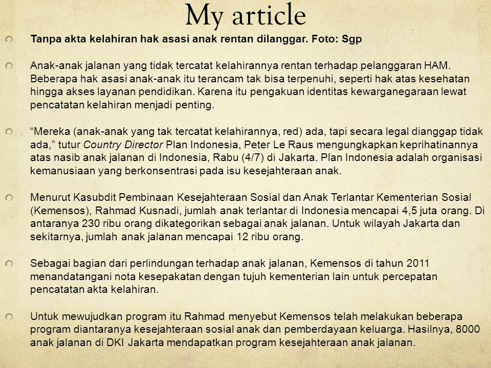My article Tanpa akta kelahiran hak asasi anak rentan dilanggar.
