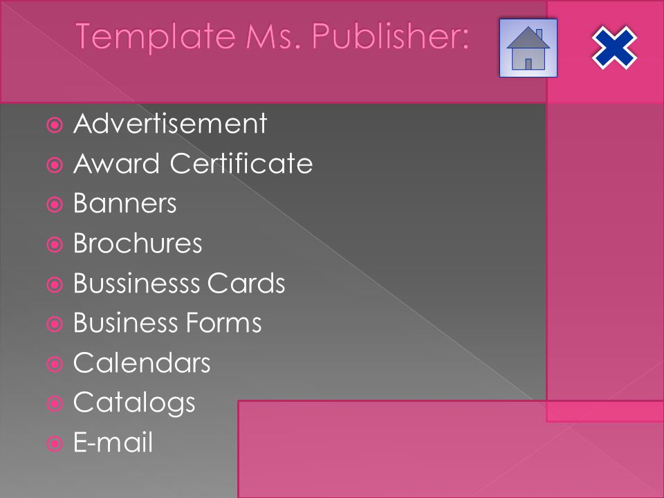  Advertisement  Award Certificate  Banners  Brochures  Bussinesss Cards  Business Forms  Calendars  Catalogs  E-mail