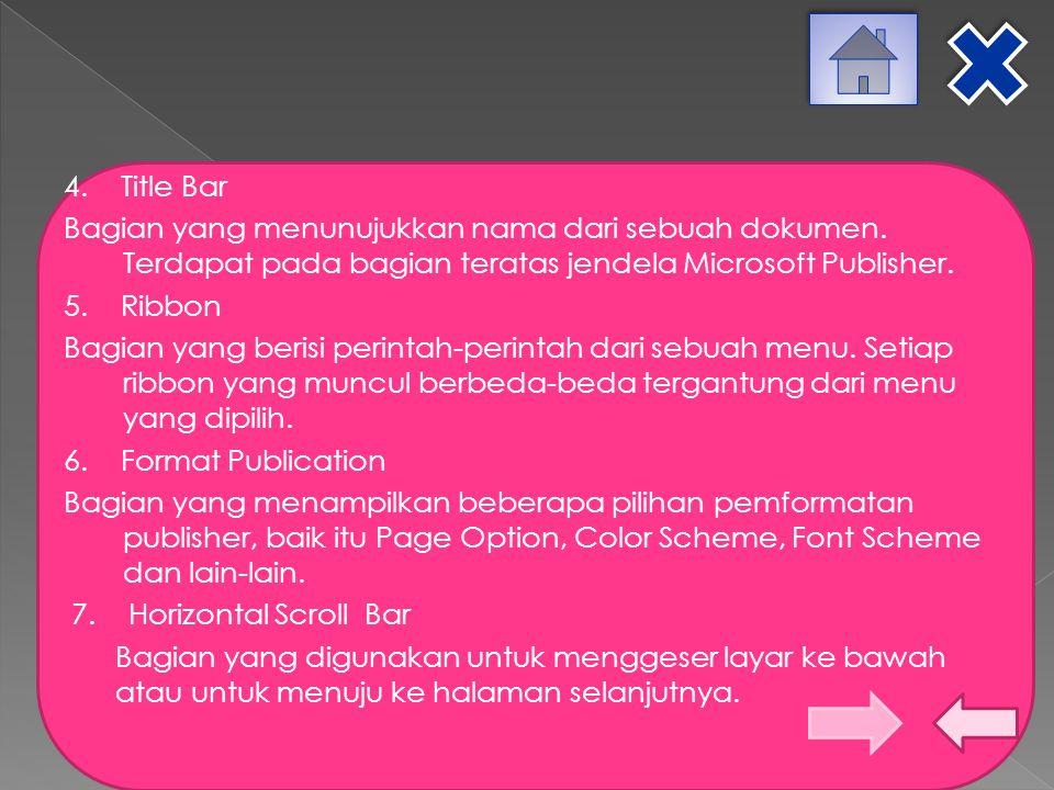  File, untuk membuka menu File, tekan tab Home lalu akan muncul beberapa perintah  Edit, untuk membuka menu Edit, tekan tab Edit lalu akan muncul perintah mengedit data.
