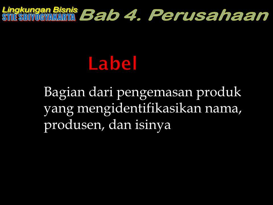 Bagian dari pengemasan produk yang mengidentifikasikan nama, produsen, dan isinya