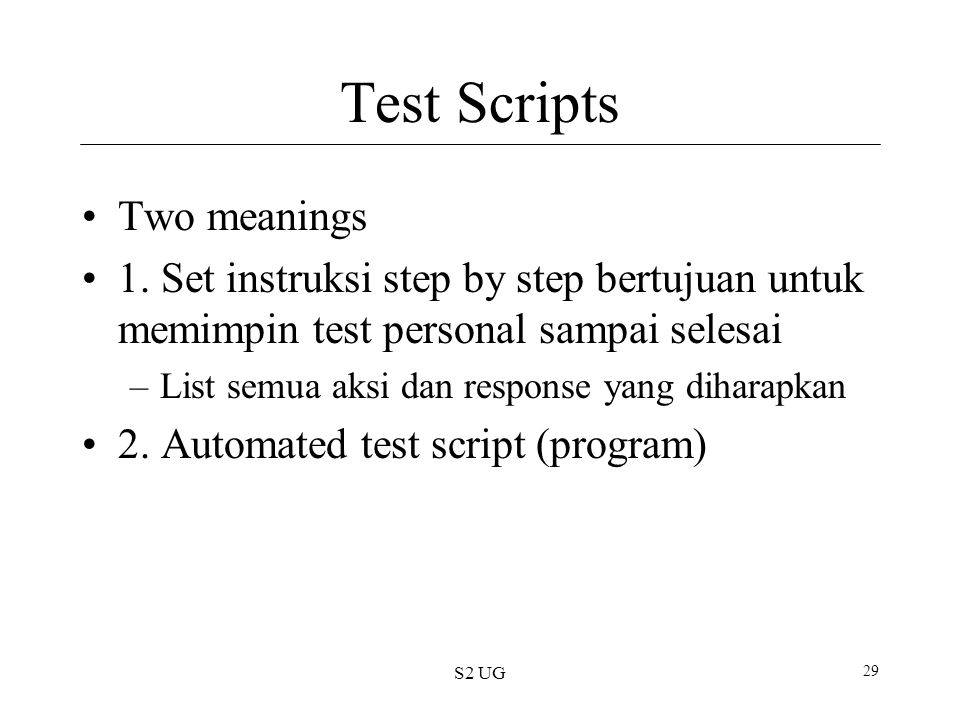 S2 UG 29 Test Scripts Two meanings 1.