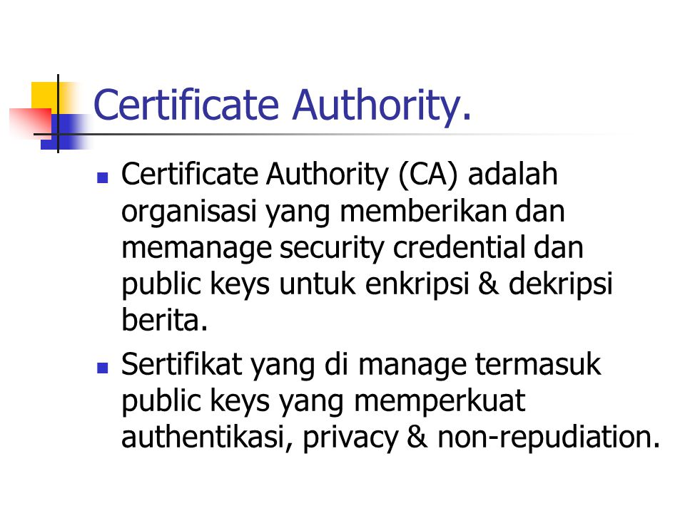 Certificate Authority.