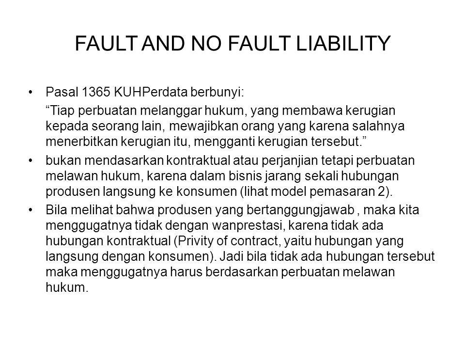 "Pasal 1365 KUHPerdata berbunyi: ""Tiap perbuatan melanggar hukum, yang membawa kerugian kepada seorang lain, mewajibkan orang yang karena salahnya mene"