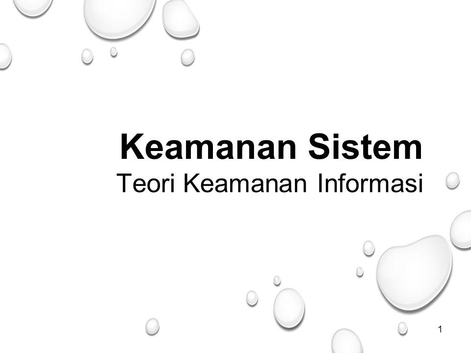1 Keamanan Sistem Teori Keamanan Informasi
