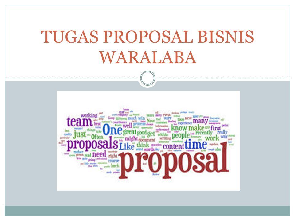 PENGERTIAN DAN MANFAAT PROPOSAL BISNIS Proposal bisnis adalah suatu dokumen berisi rencana pengajuan pelaksanaan suatu usaha.