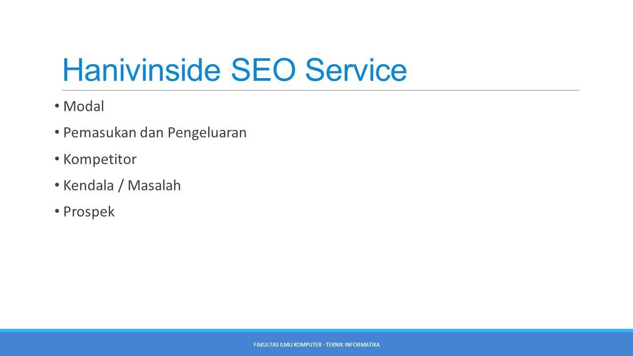 Hanivinside Advertising Selain hanivinside SEO Service, hanivinside.NET juga melayani jasa periklanan.