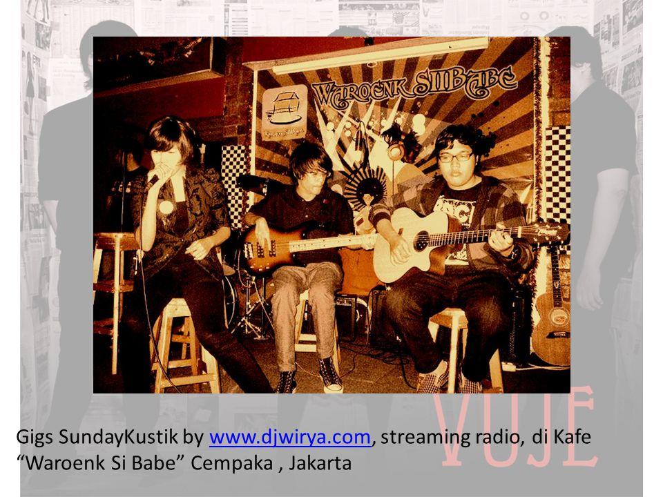 """Gigs SundayKustik by www.djwirya.com, streaming radio, di Kafe """"Waroenk Si Babe"""" Cempaka, Jakartawww.djwirya.com"""