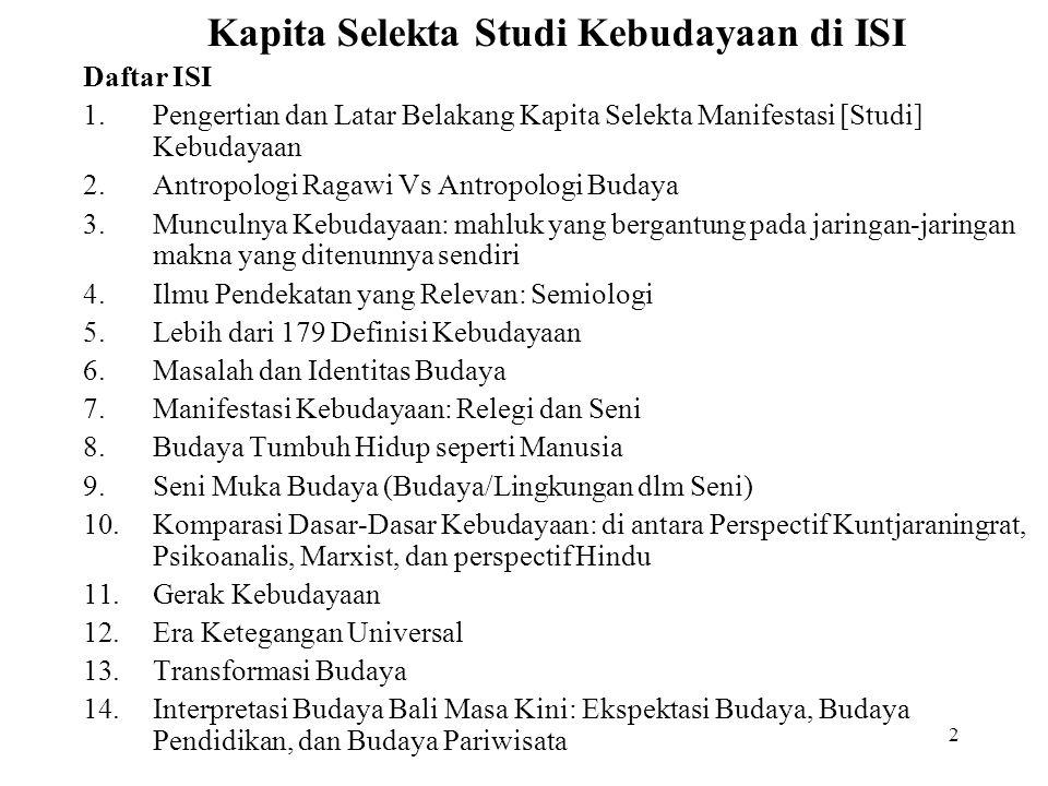 1 Pokok-Pokok Materi Kuliah Kapita Selekta Studi Kebudayaan Semester VII Pedalangan ISI Dps Om Swastyastu Prof. DR. I Nyoman Sedana, MA. ASIA Fellow 2