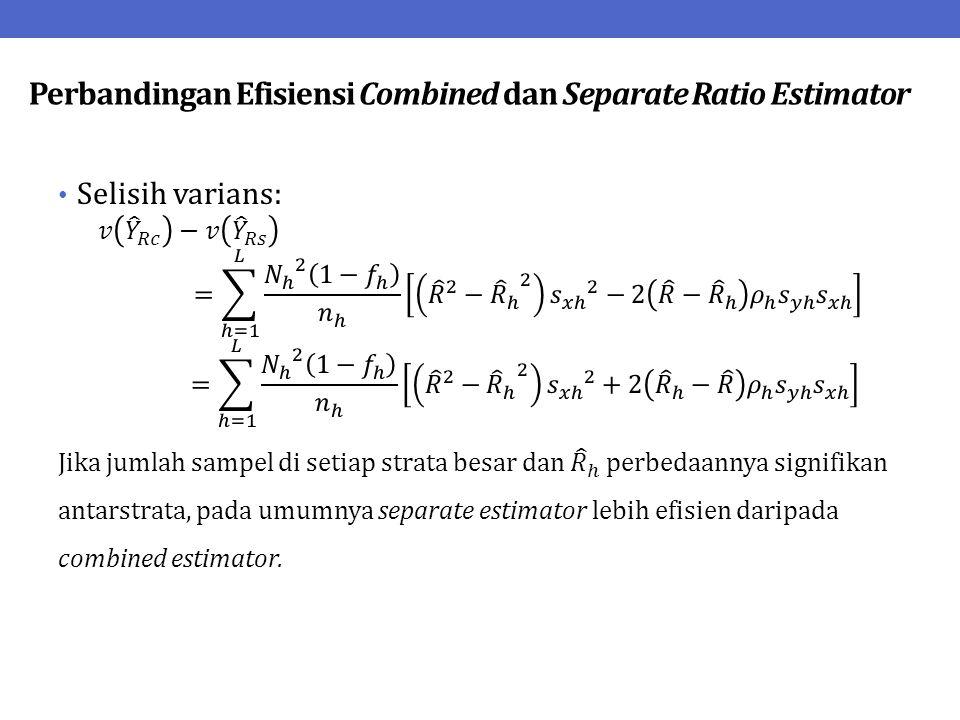 Perbandingan Efisiensi Combined dan Separate Ratio Estimator