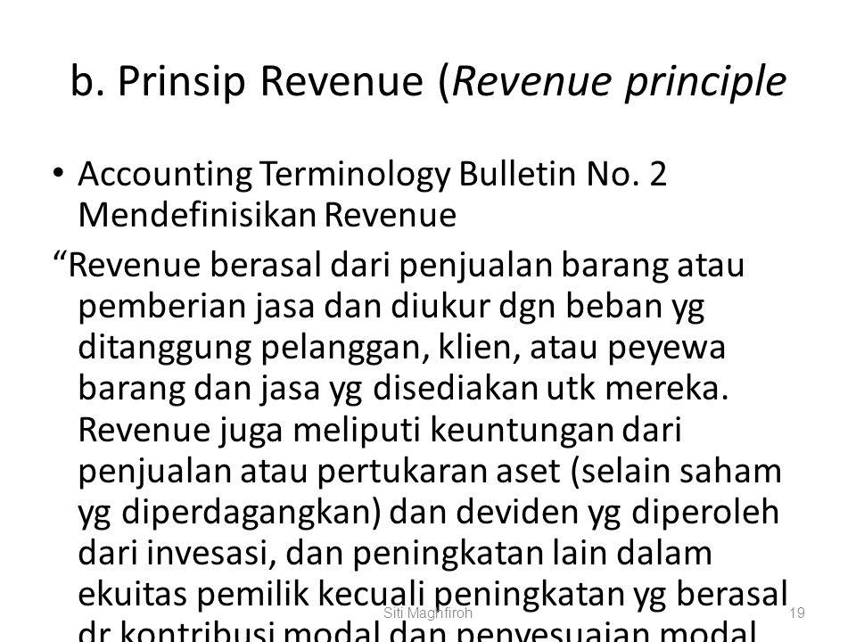 b.Prinsip Revenue (Revenue principle Accounting Terminology Bulletin No.