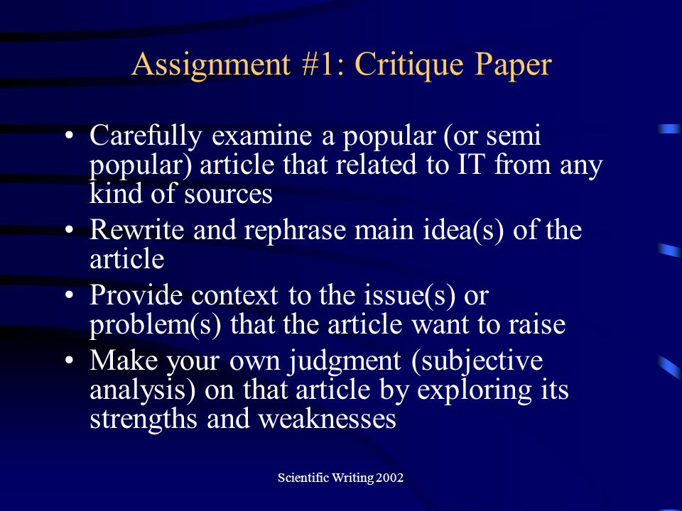 Scientific Writing 2002 Statistics Simple statistical hypotheses –37 percent of adult American men smoke cigarettes –28 percent of adult American women smoke cigarettes –Nearly half of all adult women are employed –In 1976, 53 percent of all graduating high school seniors had tried marijuana –One out of every ten persons living and working in Los Angeles suffers from the disease of alcoholism Not Logically Independent –28 percent of American women are smokers –72 percent of American women are nonsmoker