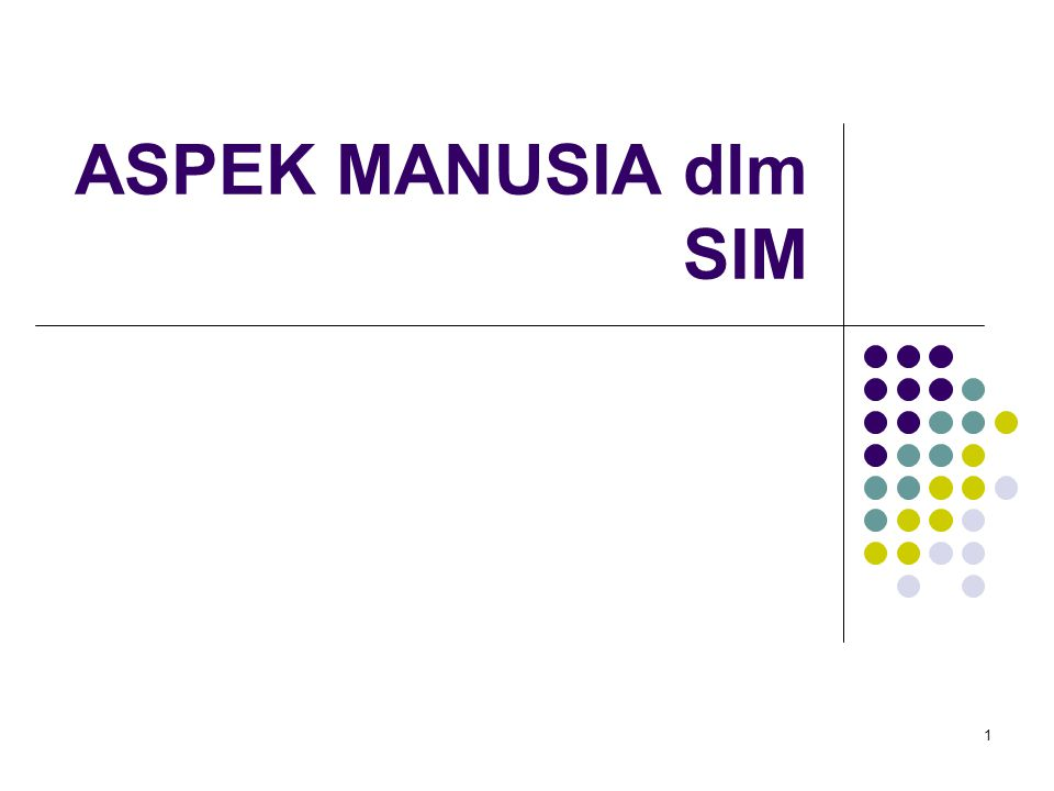 1 ASPEK MANUSIA dlm SIM