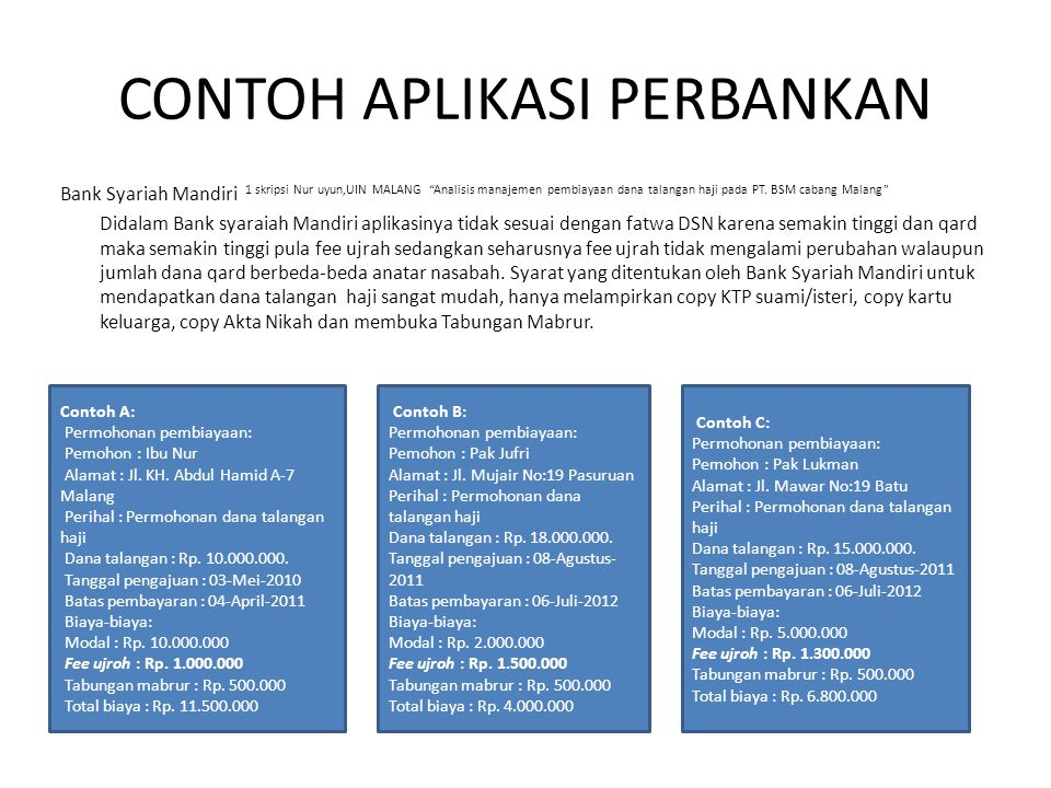 "CONTOH APLIKASI PERBANKAN Bank Syariah Mandiri 1 skripsi Nur uyun,UIN MALANG ""Analisis manajemen pembiayaan dana talangan haji pada PT. BSM cabang Mal"